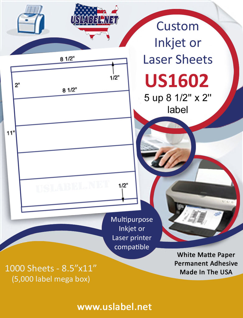 "US1602 - 8 1/2'' x 2'' - 5 up label on a 8 1/2"" x 11"" inkjet or laser sheet."