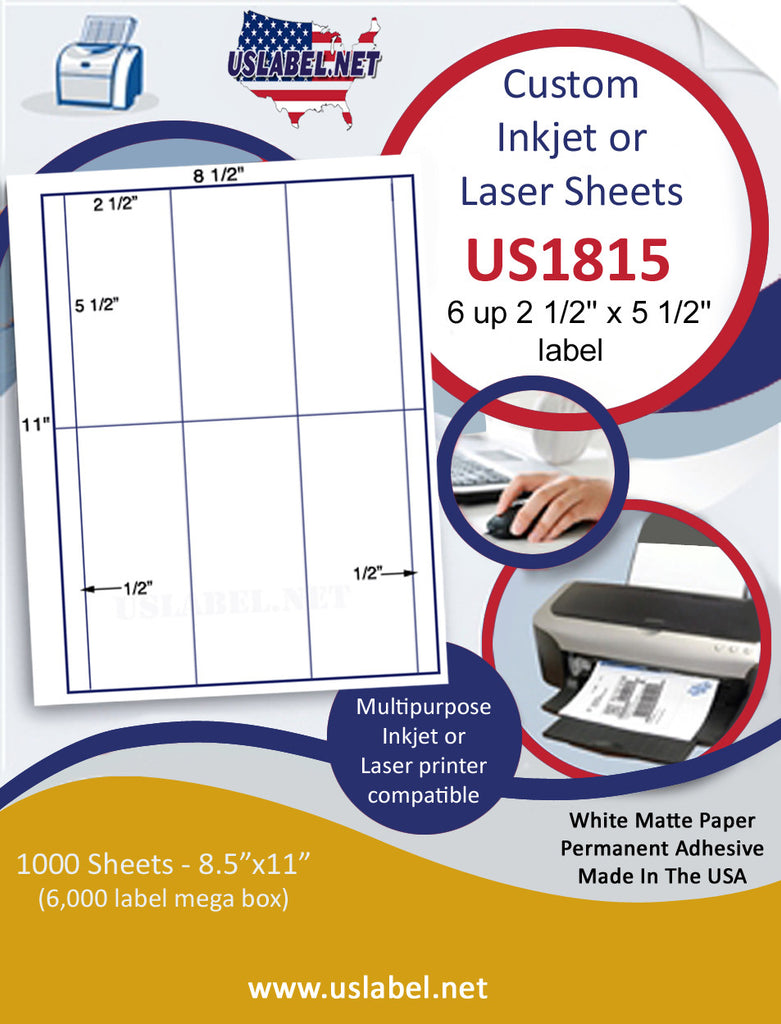 "US1815 - 2 1/2'' x 5 1/2'' - 6 up label on a 8 1/2"" x 11"" inkjet or laser sheet."