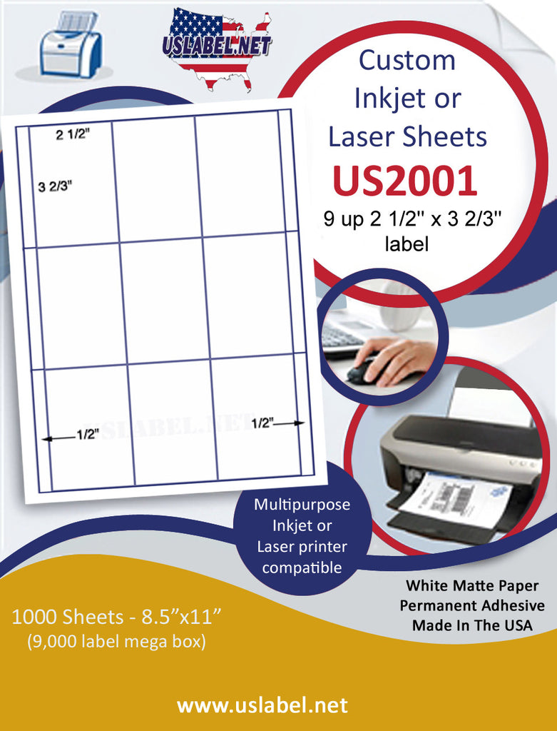 "US2001 - 2 1/2'' x 3 2/3'' - 9 up label on a 8 1/2"" x 11"" inkjet or laser sheet."