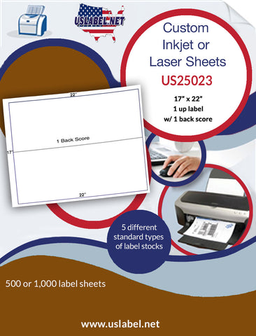 "US25023 - 1 up 17"" x 22"" Label Sheet with 1 back score."