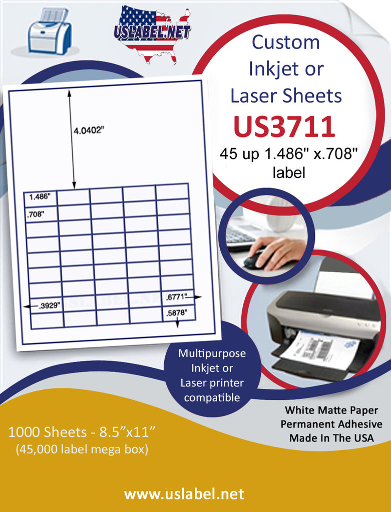 "US3711 - 45 up 1.486'' x .708'' label on a 8 1/2"" x 11"" inkjet or label sheet."