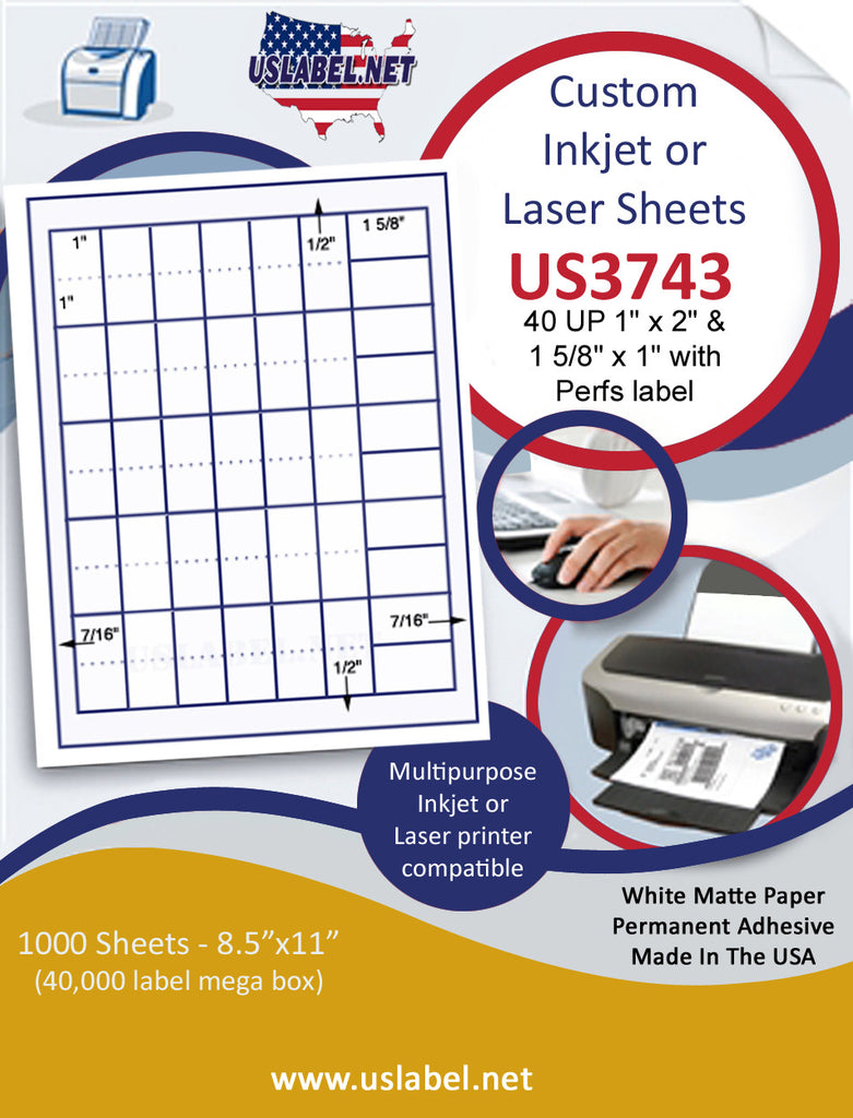 "US3743 - 40 UP 1'' x 2'' & 1 5/8'' x 1'' w/Perfs label on a 8 1/2"" x 11"" inkjet or laser sheet."