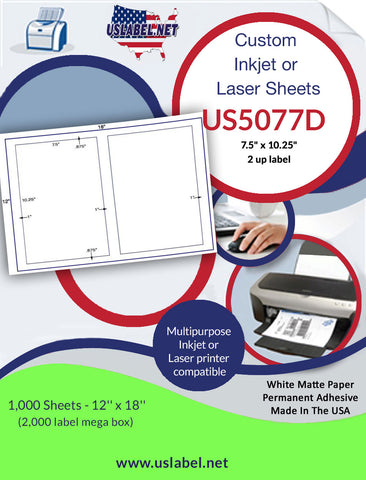 "US5077D- 2 up - 7.5"" x 10.25"" on a 12'' x 18'' label sheet."