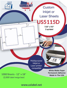 "US5115D- 2 up - 7.25"" x 9.5"" on a 12'' x 18'' label sheet."