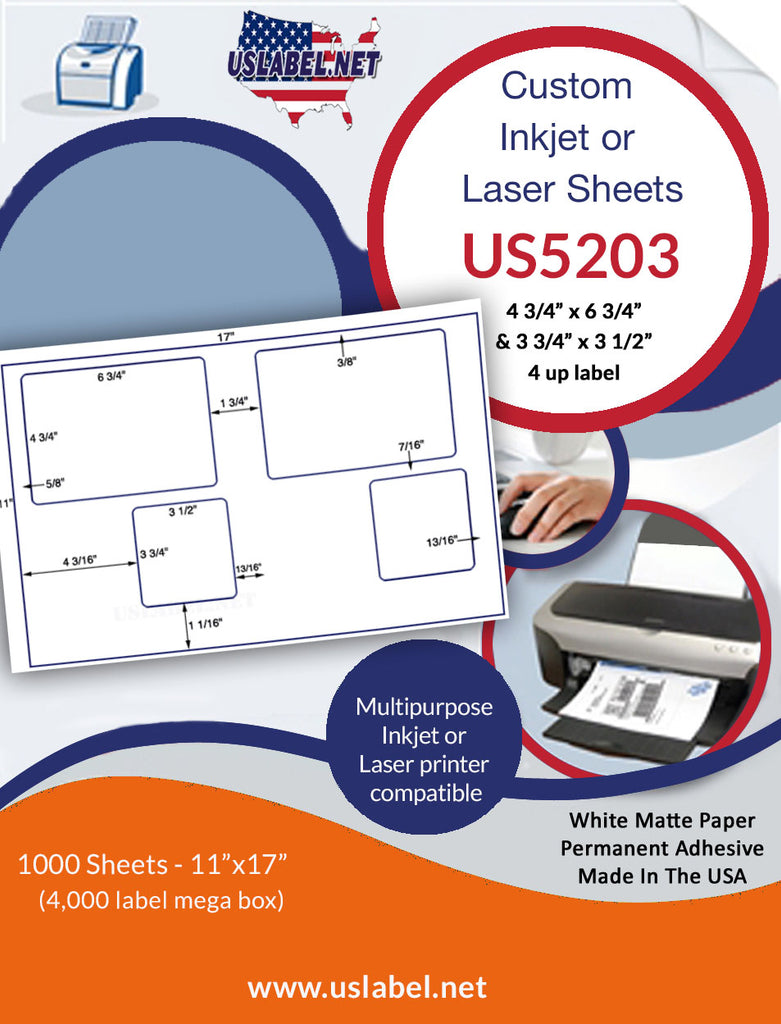US5203 - 4 3/4 x 6 3/4 & 3 3/4 x 3 1/2-4 up on a 11'' x 17'' sheet - uslabel.net - The Label Resource Center