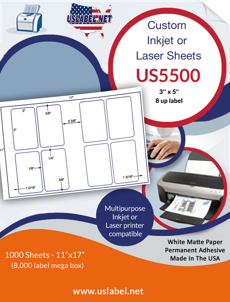 US5500 - 3'' x 5'' - 8 up label on a 11'' x 17'' sheet - 8,000 labels. - uslabel.net - The Label Resource Center
