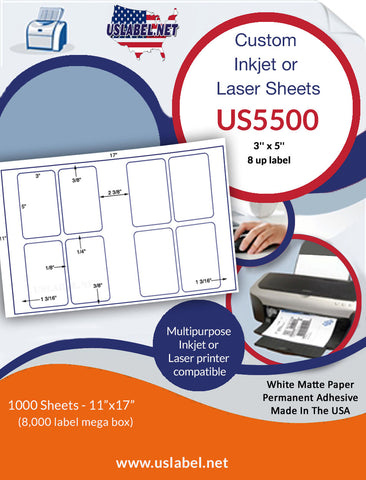 US5500 - 3'' x 5'' - 8 up label on a 11'' x 17'' sheet - 8,000 labels.