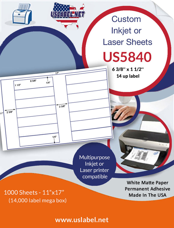 US5840 - 6 3/8'' x 1 1/2'' - 14 up label on a 11'' x 17'' sheet 14,000 labels.