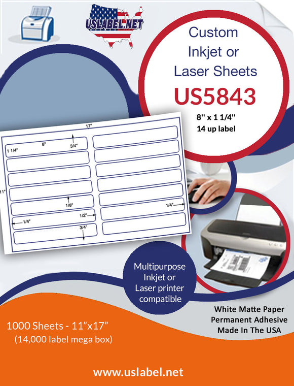 US5843 - 8'' x 1 1/4'' - 14 up label on a 11'' x 17'' sheet 14,000 labels.