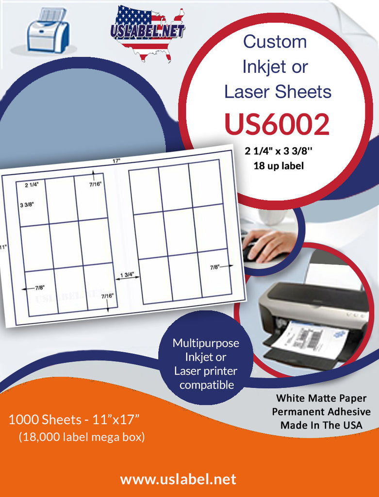 US6002 - 2 1/4'' x 3 3/8'' - 18 up label on a 11'' x 17'' sheet 18,000 labels. - uslabel.net - The Label Resource Center