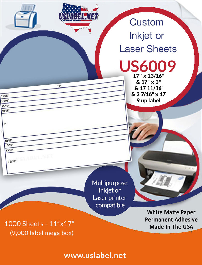 US6009 -17''x13/16'' & 17'' x 3''- 9 up Label on a 11'' x 17'' sheet. - uslabel.net - The Label Resource Center