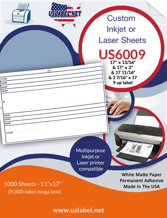 US6009 -17''x13/16'' & 17'' x 3''- 9 up Label on a 11'' x 17'' sheet.