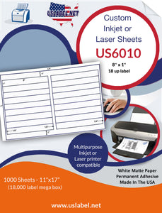 US6010 - 8'' x 1'' - 18 up Label on a 11'' x 17'' sheet 18,000 labels.