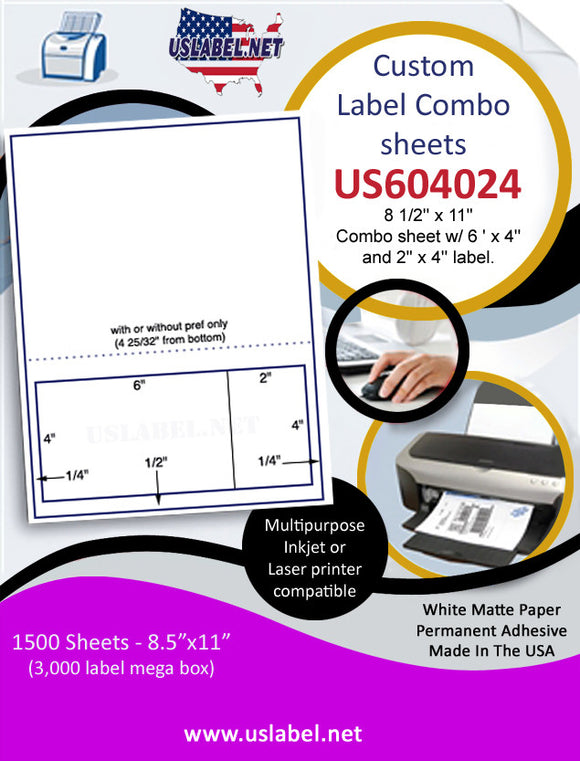 US604024 - 8 1/2'' x 11'' Combo sheet w/ 6 ' x 4'' and 2'' x 4'' label.