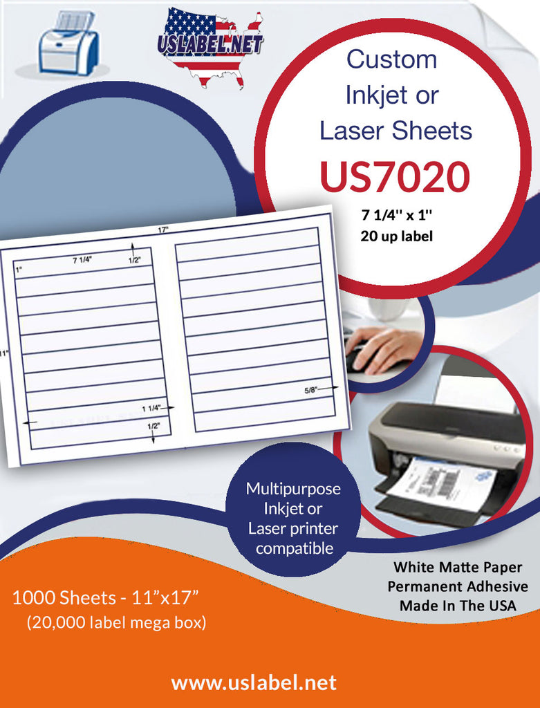 US7020 - 7 1/4'' x 1'' - 20 up label on a 11'' x 17'' sheet 20,000 labels.