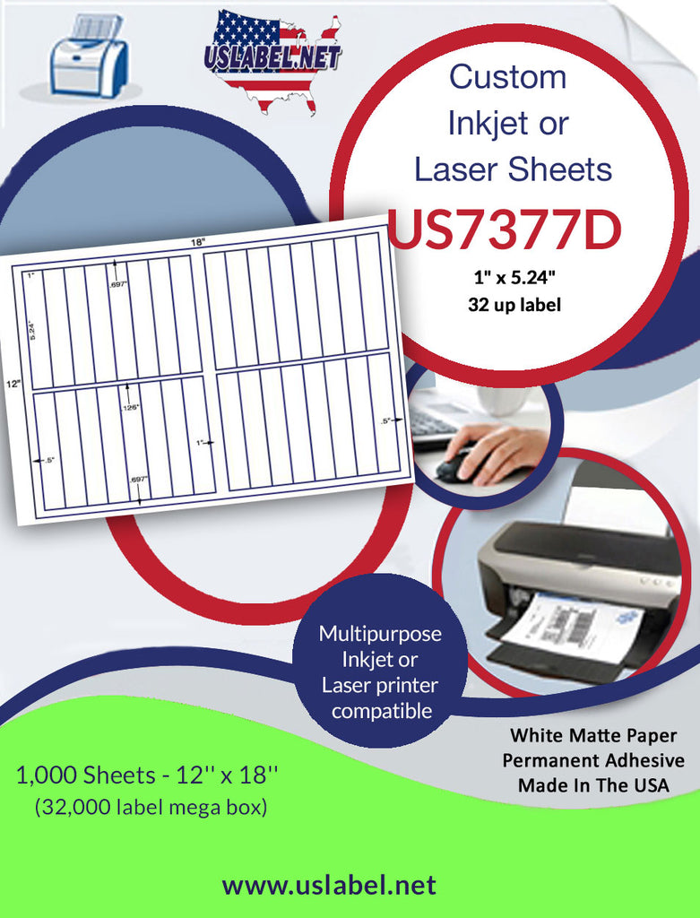 "US7377D- 32 up - 1"" x 5.24"" on a 12'' x 18'' label sheet."