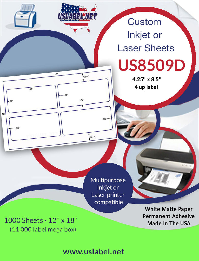 US8509D-4 up - 4.25'' x 8.5'' on a 12'' x 18'' sheet. - uslabel.net - The Label Resource Center