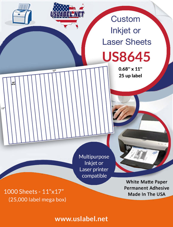 US8645- .68'' x 11''- 25 labels on a 11'' x 17''Sheet - 25,000 labels.