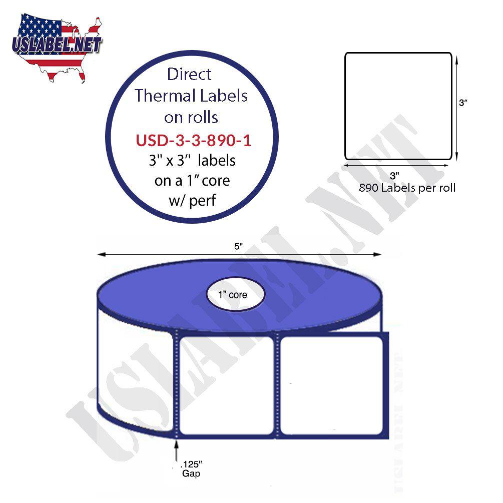 3'' x 3'' Premium Direct Thermal 890 Labels on a 5'' O.D. 1'' core 10,680 Labels - uslabel.net - The Label Resource Center