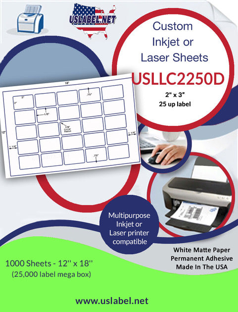 "USLLC2250D-25 up 2"" x 3'' Label on a 12'' x 18'' sheet 25,000 labels."