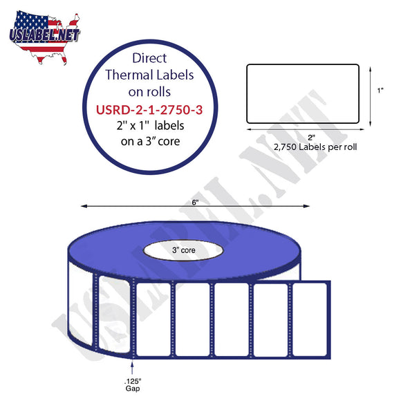 2'' x 1'' Direct Thermal Labels on a 3'' Core  - 6'' OD - uslabel.net  America's label store.