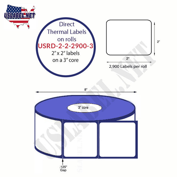2'' x 2'' Direct Thermal Labels on a 3'' Core  - 8'' OD - uslabel.net  America's label store.