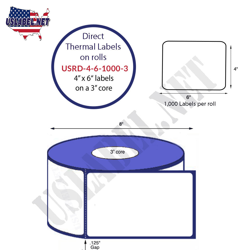 "4"" x 6"" Direct Thermal Labels on a 3'' core  - 8'' OD - uslabel.net  America's label store."