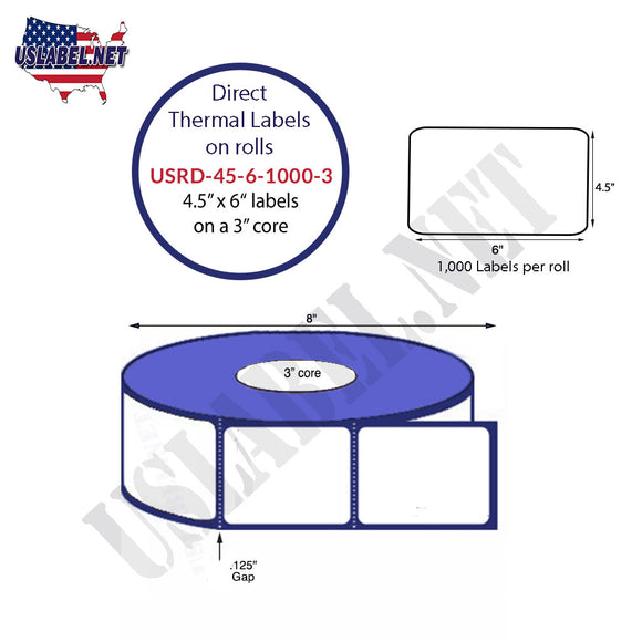 4.5'' x 6'' Direct Thermal Labels on a 3'' Core  - 8'' OD - uslabel.net  America's label store.