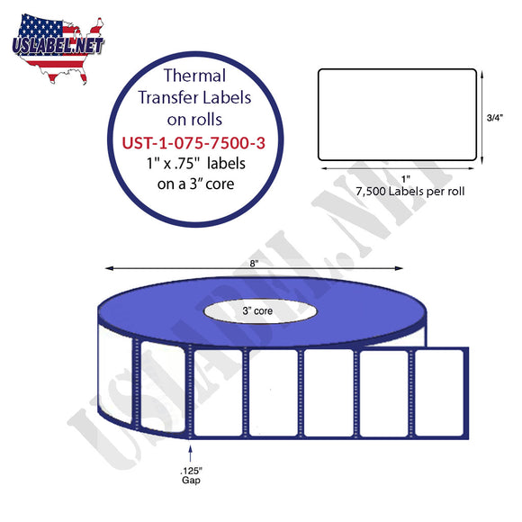 1'' x 0.75'' Thermal Transfer Labels on a 3 '' Core 8 '' OD - uslabel.net  America's label store.