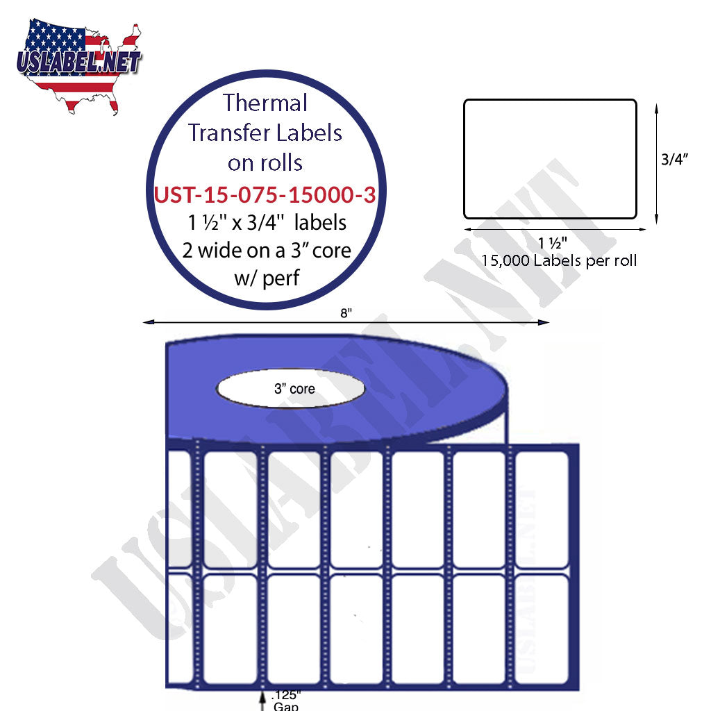 UST-15-075-15000-3-1 1/2'' x 3/4''-Labels 15,000-8'' O.D.on a 3'' core 4 Rolls. - uslabel.net - The Label Resource Center
