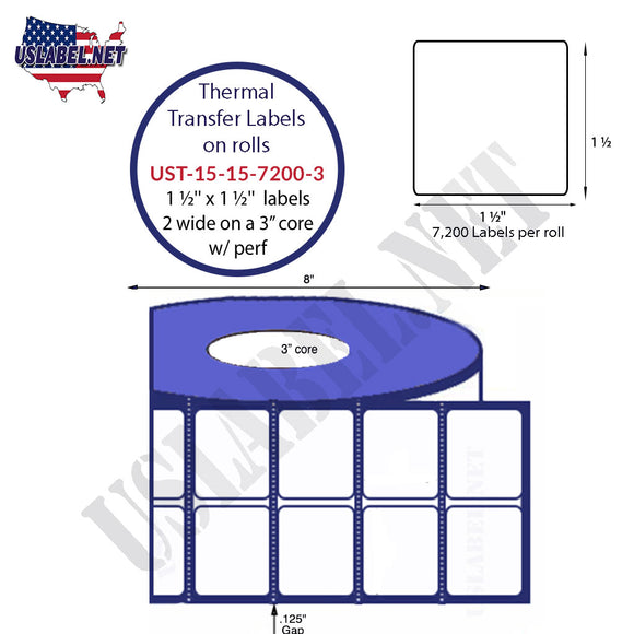 1.5'' x 1.5'' Thermal Transfer Labels on a 3 '' Core 8 '' OD - uslabel.net  America's label store.