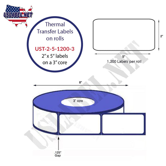 2'' x 5''   Thermal Transfer Labels on a 3 '' Core — 8 '' OD - uslabel.net  America's label store.