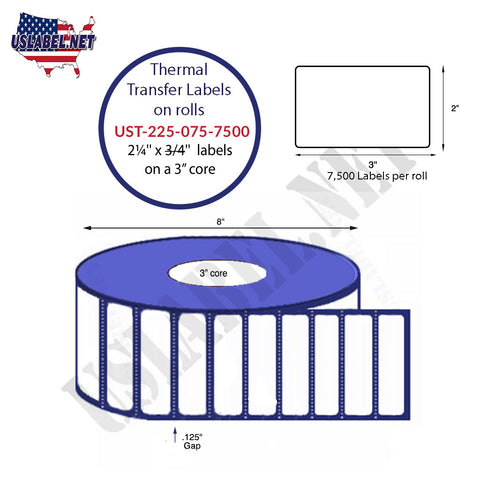 UST-225-075-7500-3-2 1/4''x 3/4''-7,500 Labels 8''OD on 3'' core 60,000 Labels