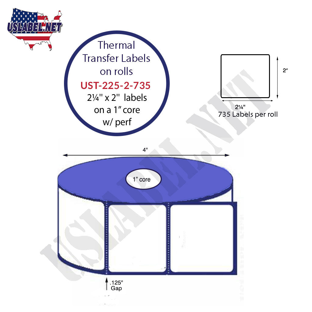 UST-225-2-735-1-2 1/4'' x 2''-735 Labels 4'' OD on 1'' core 8,820 labels
