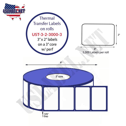 UST-3-2-3000-3 - 3'' x 2'' - 3,000 Labels 8''OD on a 3'' core 24,000 Labels.
