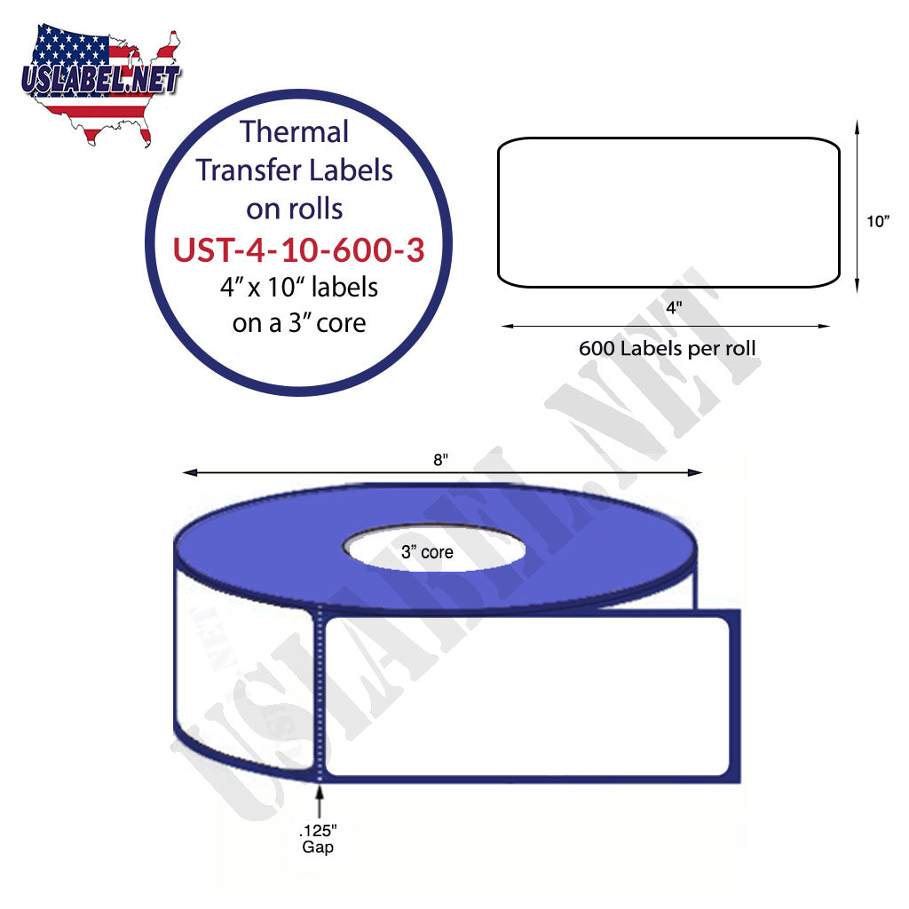 UST-4-10-600-3 - 4'' x 10'' - 600 Labels 8'' OD on a 3'' core roll 2,400 labels.