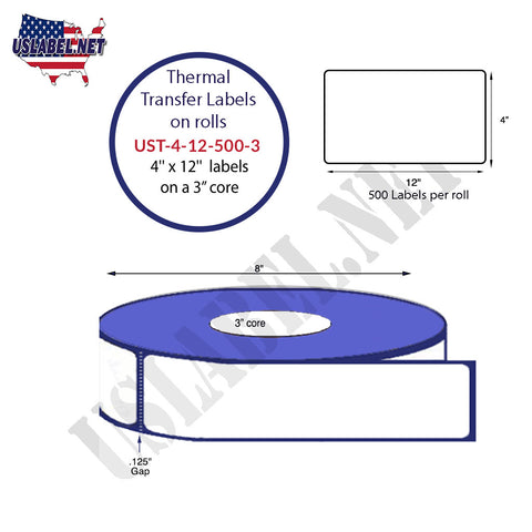 4'' x 12''   Thermal Transfer Labels on a 3 '' Core — 8 '' OD