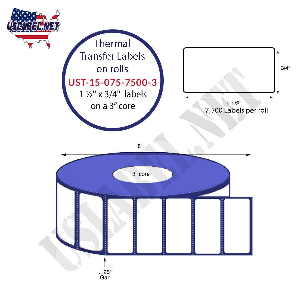 UST-15-075-7500-3 - 1 1/2'' x 3/4''-7,500 Labels 8'' O.D. on a 3'' core 8 rolls. - uslabel.net - The Label Resource Center