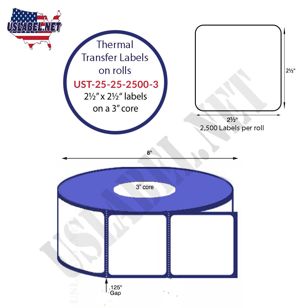 UST-25-25-2500-3 - 2 1/2'' x2 1/2''-2,500- 8'' OD on a 3'' core 20,000 label - uslabel.net - The Label Resource Center