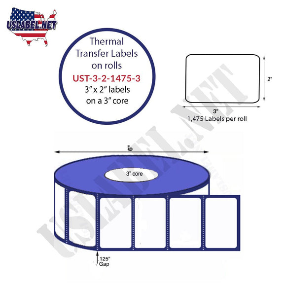 3'' x 2''   Thermal Transfer Labels on a 3 '' Core — 6 '' OD - uslabel.net  America's label store.