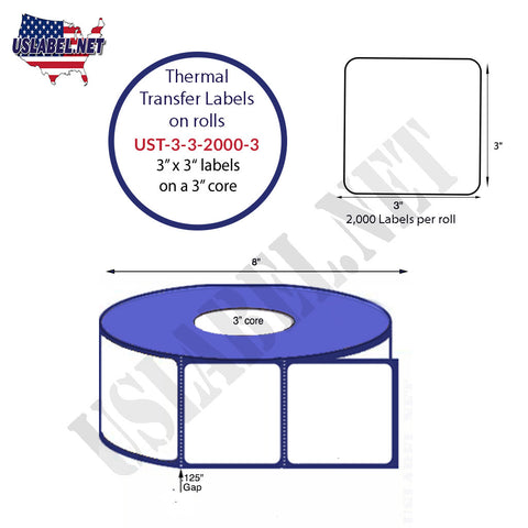 UST-3-3-2000-3 - 3'' x 3'' - 2,000 Labels 8''OD on a 3'' core 16,000 Labels.