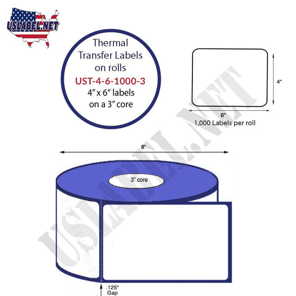 4'' x 6''   Thermal Transfer Labels on a 3 '' Core — 8 '' OD - uslabel.net  America's label store.