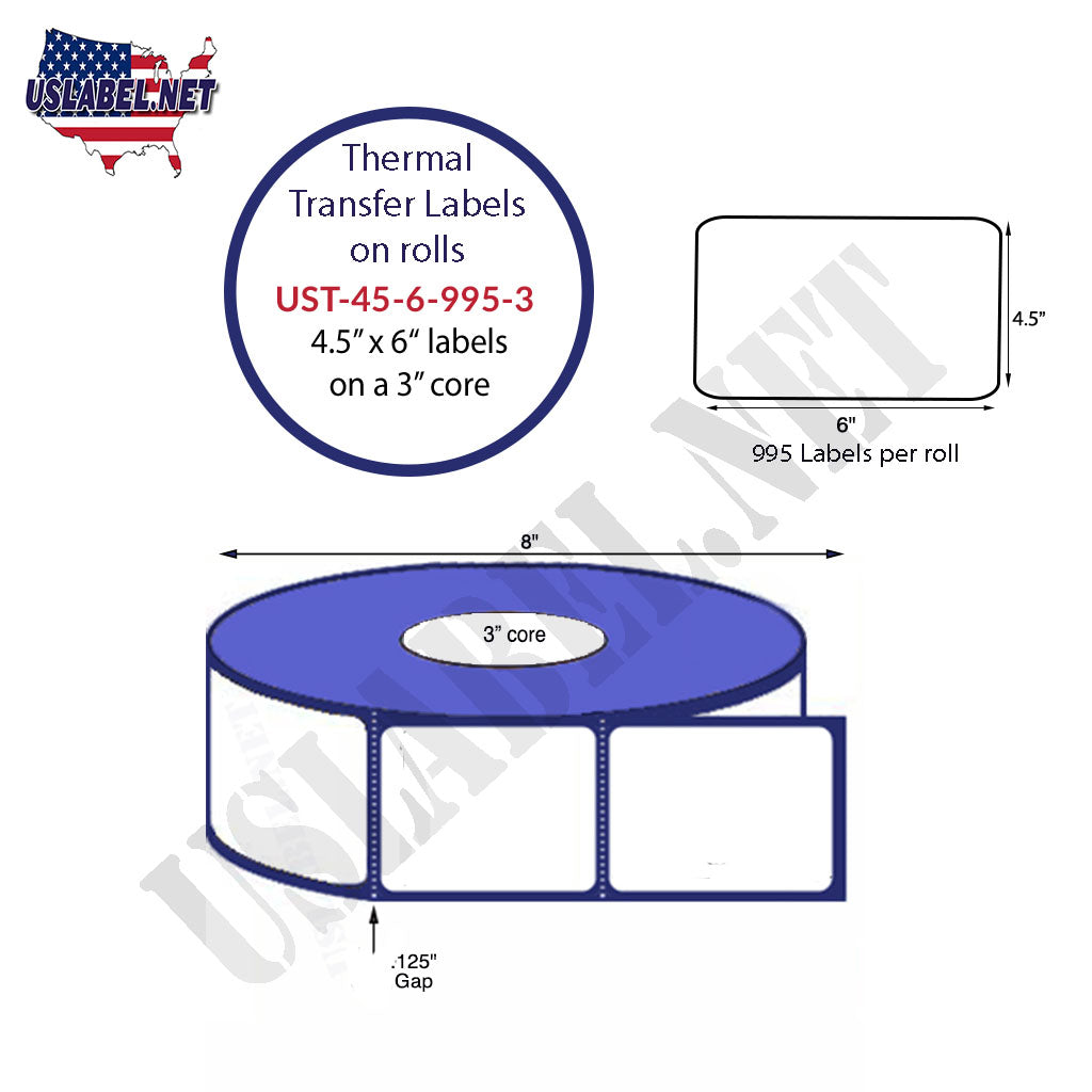 UST-45-6-995-3 - 4 1/2'' x 6'' - 995 Labels 8''OD on a 3'' core 3,980 label. - uslabel.net - The Label Resource Center