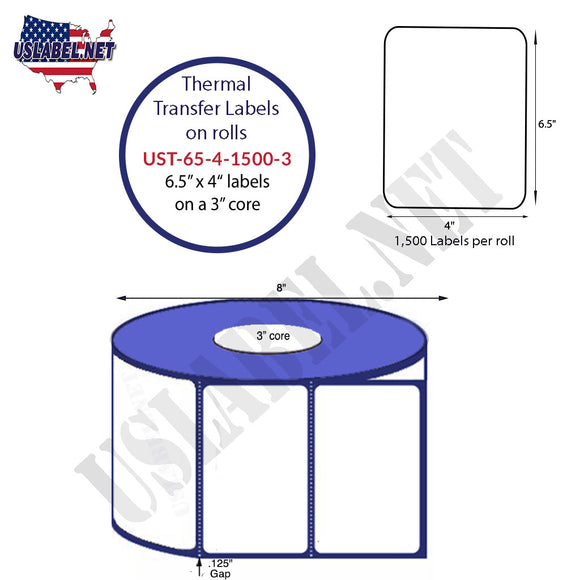 6.5'' x 4''   Thermal Transfer Labels on a 3 '' Core — 8 '' OD - uslabel.net  America's label store.