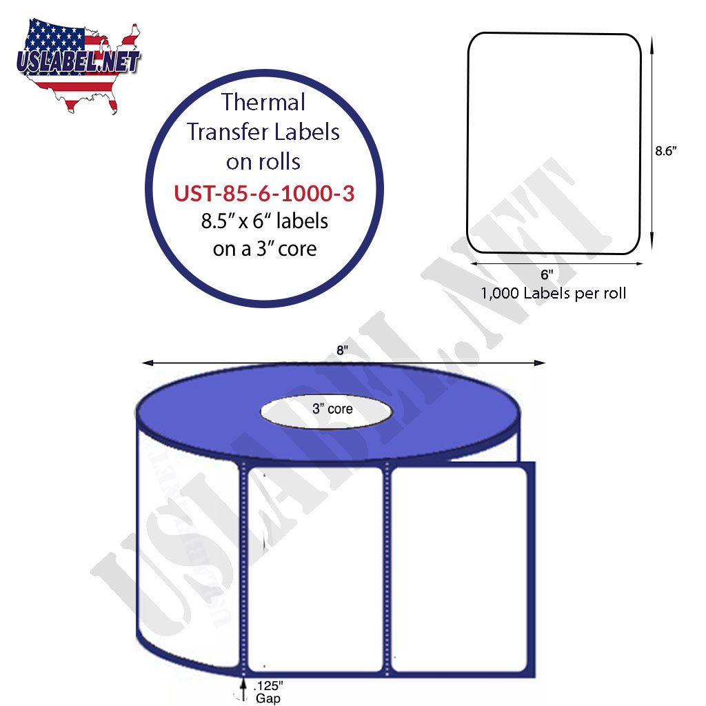 UST-85-6-1000-3-8 1/2'' x 6'' - 1,000 Labels on a 8'' OD 3'' Core 4,000 labels. - uslabel.net - The Label Resource Center