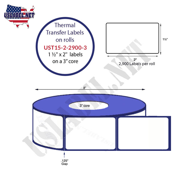1.5'' x 2''   Thermal Transfer Labels on a 3 '' Core — 8 '' OD - uslabel.net  America's label store.