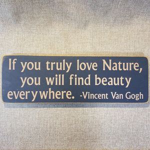 Signs--If-you-truly-love-Nature.jpg