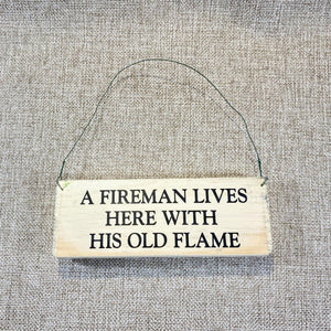 Signs-small-A-fireman-lives-here_1.jpg