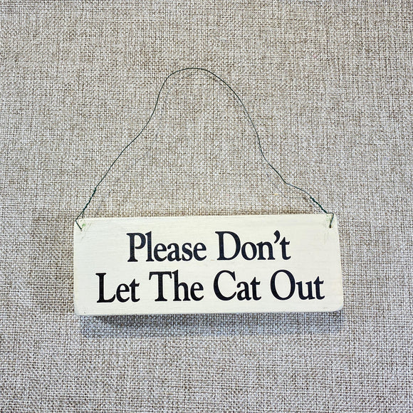 Signs-small-Please-don_t-let-the-cat-out.jpg