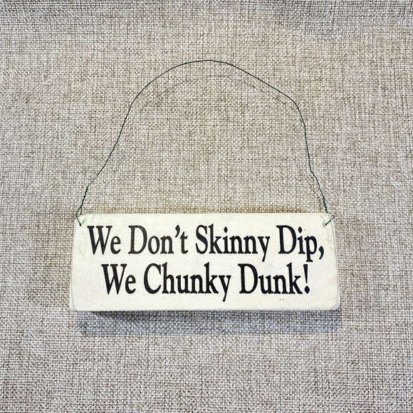 Signs-small-We-don_t-skinny-dip_1.jpg